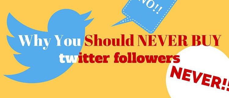 Never Buy Twitter Followers