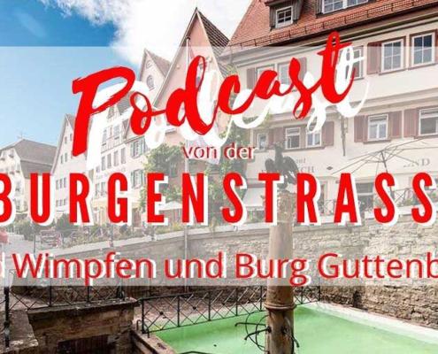 Die Burgenstrasse im Podcast
