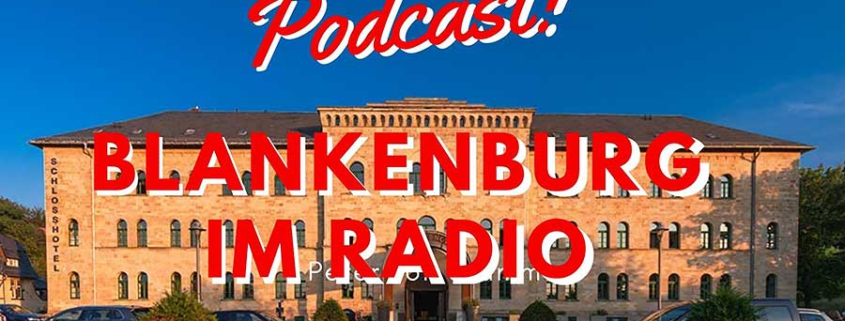 Blankenburg Podcast