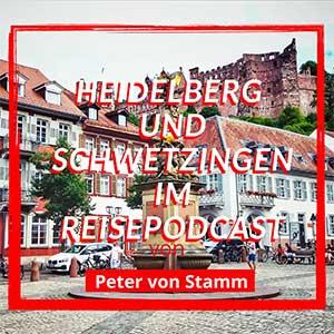 Heidelberg Reisepodcast - Heidelberg und Schwetzingen im Radio
