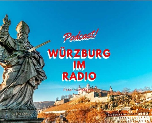 Würzburg im Radio jetzt als Podcast